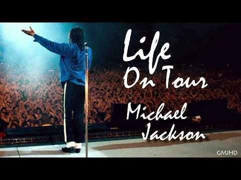 Michael Jackson - Life On Tour - Short Film - GMJHD