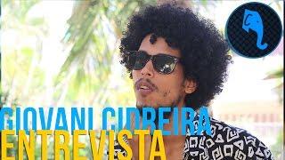 Giovani Cidreira - Entrevista  ELEFANTE SESSIONS