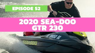 1. 2020 Sea-Doo GTR 230 Review: The Watercraft Journal, EP. 52