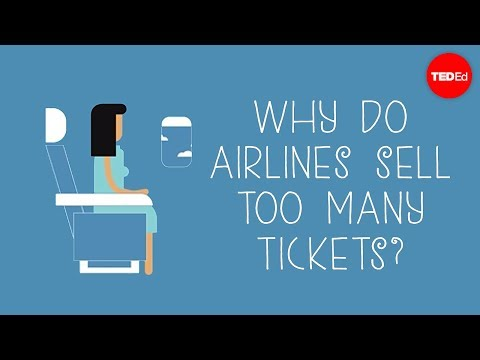 Why do airlines sell too many tickets