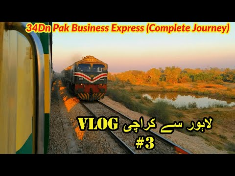 Lahore to Karachi train journey by 34Dn Pak Business Express VLOG #3