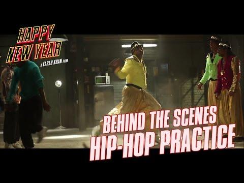 Happy New Year  Behind the Scenes  HipHop Practice  Shah Rukh Khan Deepika Padukone