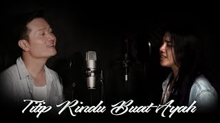 Video TITIP RINDU BUAT AYAH(EBIET G. ADE) - COVER BY KINTANI & ANDREY ARIEF MP3, 3GP, MP4, WEBM, AVI, FLV April 2019