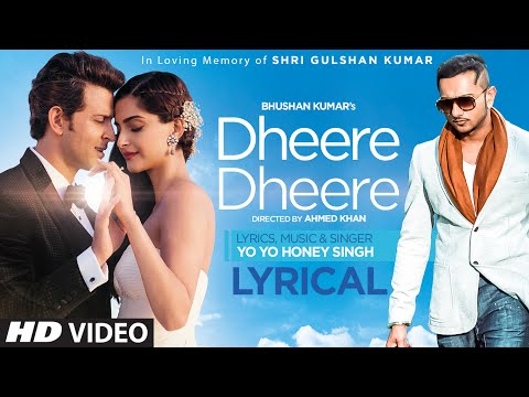Dheere Dheere Se Meri Zindagi Song with LYRICS | Hrithik Roshan, Sonam Kapoor | Yo Yo Honey Singh