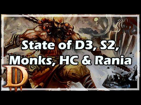 [Diablo 3] State of D3, S2, Monks, HC & Rania