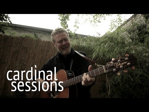 Glen Hansard - Say It To Me Now - CARDINAL SESSIONS (видео)