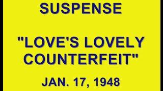"Video SUSPENSE -- ""LOVE'S LOVELY COUNTERFEIT"" (1-17-48) MP3, 3GP, MP4, WEBM, AVI, FLV Juli 2018"