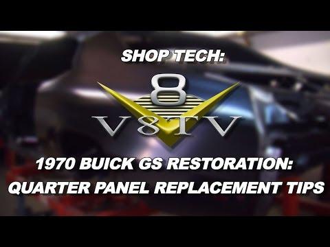 Quarter Panel Replacement Tips Restoration Tech 1970 Buick GS V8TV