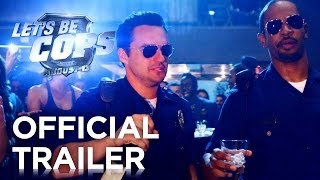 Let S Be Cops   Official Trailer  Hd    20th Century Fox
