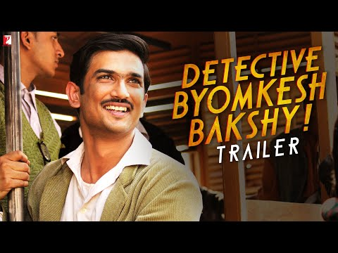 Detective Byomkesh Bakshy! Hindi Movie Trailer