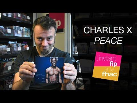 """L'instant Fip à la Fnac : """"Peace"""" de Charles X"""