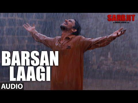 Barsan Laagi Full Song | SARBJIT | Aishwarya Rai B
