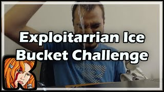 Exploitarrian ALS Ice Bucket Challenge