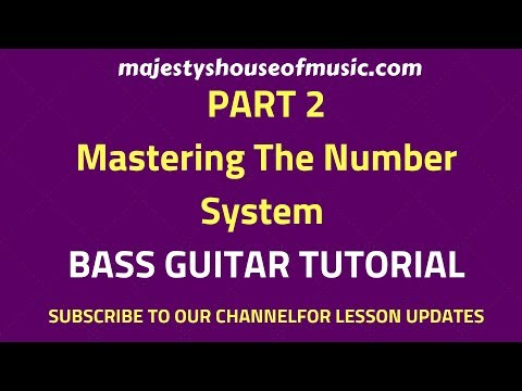 Mastering The Number System Part2 ( Bass Guitar Tutorial)