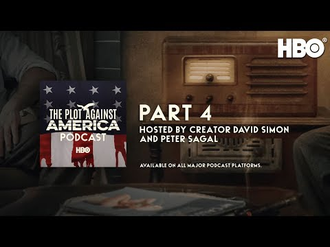 The Plot Against America Podcast: Part 4 | Episode 4 | HBO