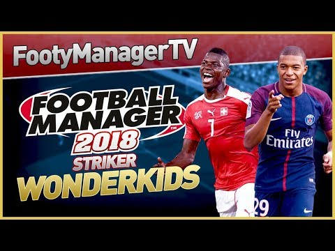 Best Young Strikers In Football Manager 2018 | FM18 Wonderkids