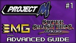 EMG's Advanced Guide to SSBM & Project M – Episode 1