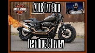 10. 2018 Harley Davidson Fat Bob 114 Test Ride & Review