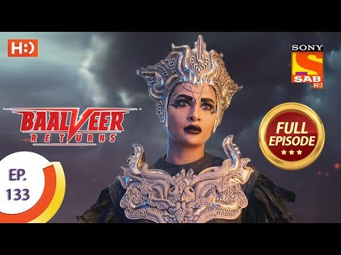 Baalveer Returns - Ep 133 - Full Episode - 12th March 2020