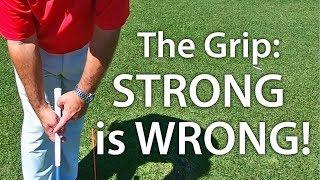 Video Golf Grip - Strong Is Wrong! MP3, 3GP, MP4, WEBM, AVI, FLV Agustus 2019