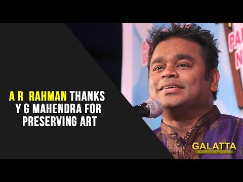 AR-Rahman-thanks-Y-G-Mahendra-for-preserving-art-09-03-2016
