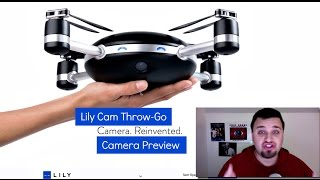 Lily Camera Preview: First Automatic Human-less Pilot