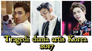 Video 15 Tragedl dunia artis Korea 2017 MP3, 3GP, MP4, WEBM, AVI, FLV April 2018
