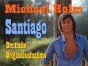 Michael Holm - Santiago