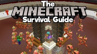 1.14 Zombie Pigman Gold Farm, Pt.2! • The Minecraft Survival Guide (Tutorial Lets Play) [Part 197]