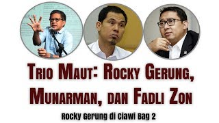Video Trio Maut: Rocky Gerung, Munarman, dan Fadli Zon - Rocky Gerung di Ciawi Bag 2 MP3, 3GP, MP4, WEBM, AVI, FLV Februari 2019