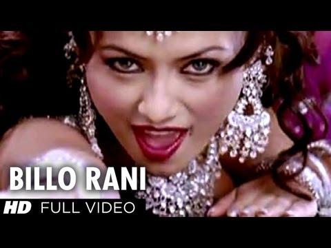 rani song - Song : Billo Rani Movie: Dhan Dhana Dhan Goal Artist : Bipasha Basu, John Abraham, Arshad Varsi, Boman Irani & Others Singer : Anand Raaj Anand, Richa Sharma...
