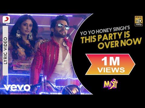 This Party Is Over Now Lyric Video - Mitron Jackky Bhagnani, Kritika Yo Yo Honey Singh