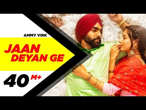 Video Jaan Deyan Ge (Full Video)| Sufna | Ammy Virk | Tania | B Praak | Jaani | New Song 2020 download in MP3, 3GP, MP4, WEBM, AVI, FLV January 2017