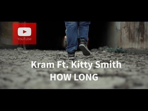 "Kram libera ""How Long"""
