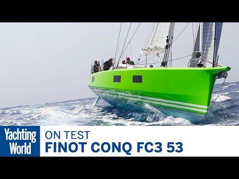 Finot Conq FC3 53 | On Test | Yachting World_A héten feltöltött legjobb vitorlázás videók