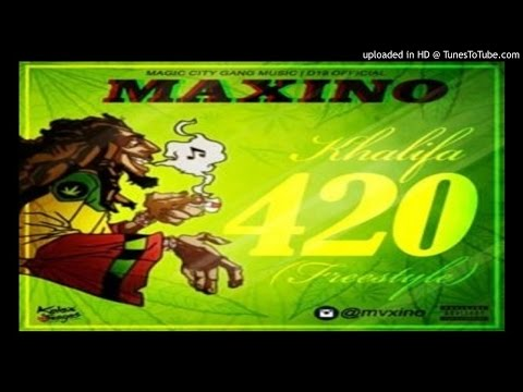 Maxino_Khalifa-420-Freestyle (2016 MUSIC)