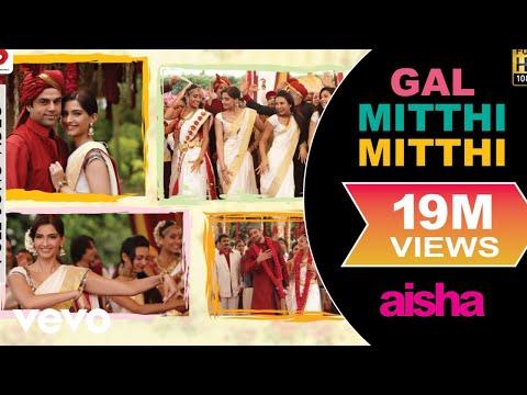 Gal Mitthi Mitthi - Aisha | Sonam Kapoor | Abhay Deol | Lisa Haydon