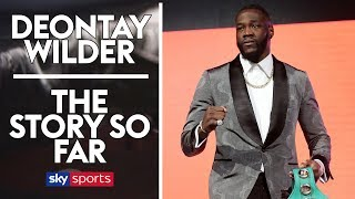 Deontay Wilder | The Journey So Far | Full Documentary