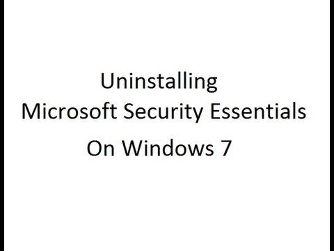 Uninstalling/Removing Microsoft Security Essentials on a Windows 7 Professional Dell Optiplex 960