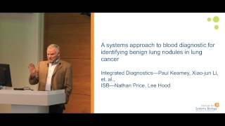 Lee Hood, MD, PhD, Institute for Systems Biology, talk