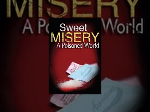 Sweet Misery: A Poisoned World – Expose On Aspartame