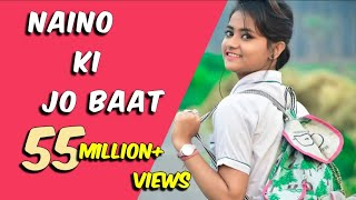 Video Naino Ki Jo Baat Naina Jane Hai Cute School Love Story Brightvision2019 download in MP3, 3GP, MP4, WEBM, AVI, FLV January 2017