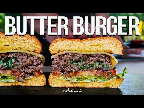 The Butter Burger (Juiciest Burger Ever!) | SAM THE COOKING GUY 4K