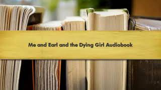 Me and Earl and the Dying Girl Audiobook