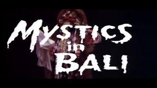 Mystic in Bali (1981) - HQ