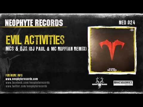 Evil Activities - MC's & DJ's (DJ Paul & MC Ruffian's Offensive Remix)