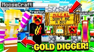 I went UNDERCOVER as a GOLD DIGGER on a BOYS ONLY Minecraft Server and THIS HAPPENED!