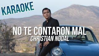 NO TE CONTARON MAL - Christian Nodal - KARAOKE - PISTA - INSTRUMENTAL