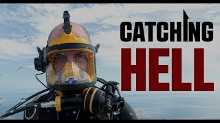 Catching Hell   Premiering 6 1 On The Weather Channel   Extras On Ora Tv