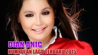 Dian Anic 2015 Terbaru - Mabok Manuk